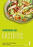 Paket Ernährung bei Gastritis und Ernährungs-Wegweiser Gastritis (maudrich.gesund essen)