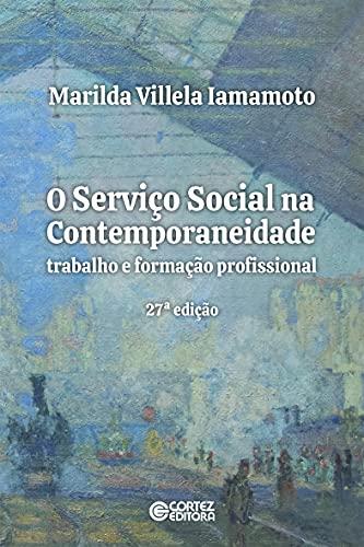 O Serviço Social na Contemporaneidade: trabalho e formação profissional