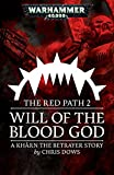 Will of the Blood God (The Red Path Book 2)