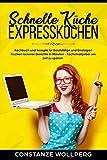 Schnelle Küche - Expresskochen*