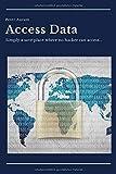 Access Data - Simply a save place where no hacker can access: Stylisches Notizbuch mit Register und Vordrucken   super geeignet für alle Zugangsdaten (ca. DinA5 - 100 Seiten)