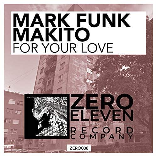 Mark Funk, Makito