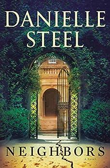 Neighbors: A Novel by [Danielle Steel]