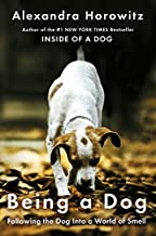 Being a Dog: Following the Dog into a World of Smell (Thorndike Press Large Print Popular and Narrative Nonfiction)
