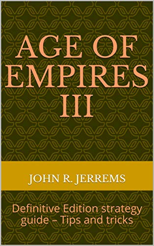 Age of Empires III: Definitive Edition strategy guide – Tips and tricks (English Edition)