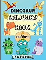 Dinosaur Coloring Book for Boys Ages 1-3 Years: Amazing Dinosaur Coloring Pages for Kids with 50 Designs Perfect for Your little Dinosaur Perfect As a Gift !