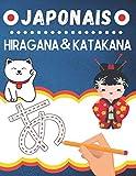 JAPONAIS: Hiragana et Katakana - Apprendre à écrire et prononcer les deux alphabets...