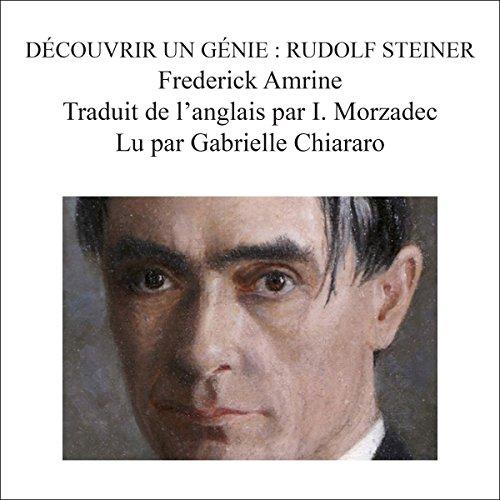 Decouvrir un genie: Rudolf Steiner [Discover a Genie: Rudolf Steiner] audiobook cover art