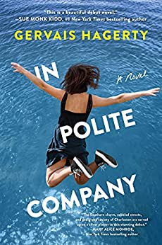 In Polite Company: A Novel by [Gervais Hagerty]