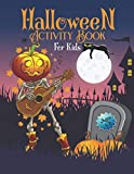 Halloween Activity Book for Kids Ages 4-8: A Halloween Activity Books for Kids, Boys, Girls and Toddlers with Cool Characters Coloring Pages, Word ... Books for Preschoolers, Baby Halloween books.