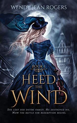 Heed the Wind: Heed the Wind Series Book 1