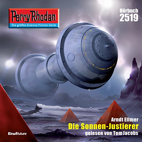 Die Sonnen-Justierer     Perry Rhodan 2519              By:                                                                                                                                 Arndt Ellmer                               Narrated by:                                                                                                                                 Tom Jacobs                      Length: 2 hrs and 43 mins     Not rated yet     Overall 0.0