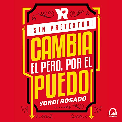 ¡Sin pretextos! [No Excuses!] Audiobook By Yordi Rosado cover art