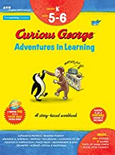 Curious George Adventures in Learning, Kindergarten: Story-based learning (Learning with Curious George)