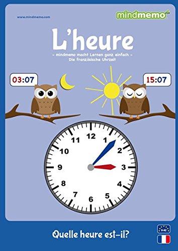 mindmemo Lernfolder - L'HEURE - Uhrzeit lernen Französisch für Kinder Uhr lernen apprendre l'heure Lernhilfe Zusammenfassung PremiumEdition foliert DIN A4 6 Seiten plus Abhefter