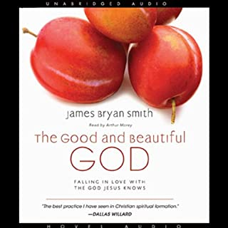 The Good and Beautiful God audiobook cover art