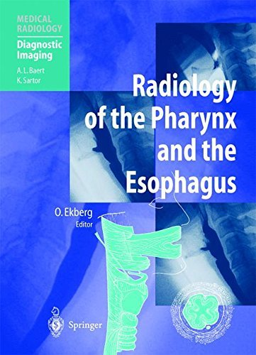 Radiology of the Pharynx and the Esophagus (Medical Radiology) (English Edition)