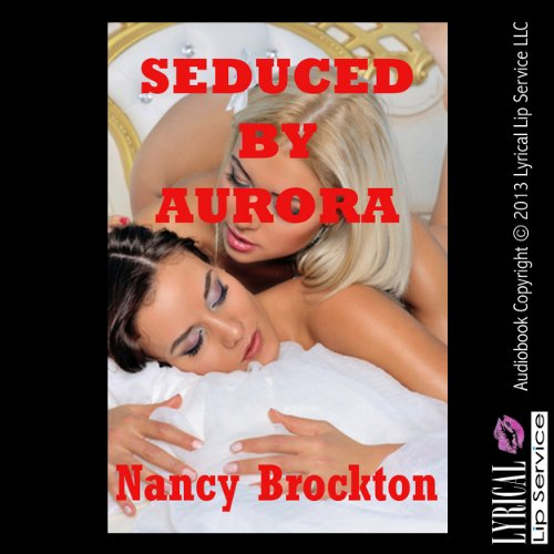 Seduced by Aurora audiobook cover art