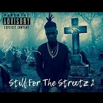 Still For The Streetz 2