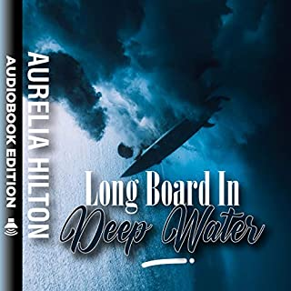 Long Board in Deep Water  audiobook cover art