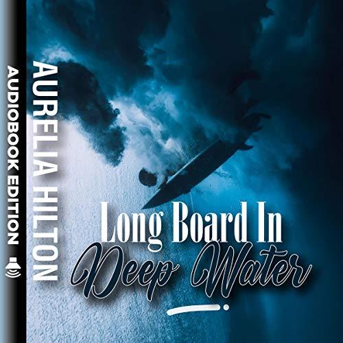 Long Board in Deep Water  Titelbild