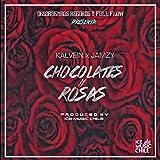 Chocolates y Rosas [Explicit]