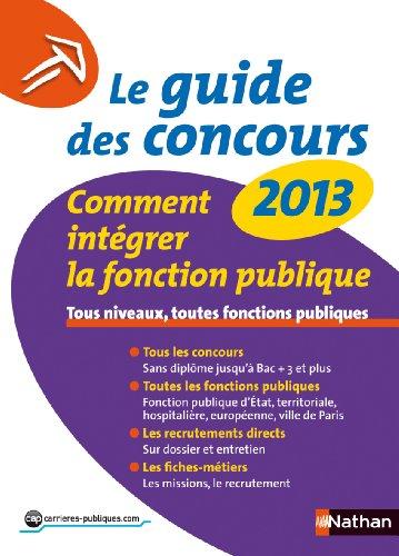 Le guide des concours 2013