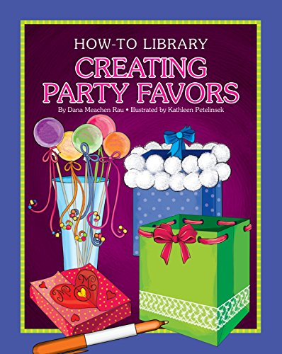 Creating Party Favors (How-to Library) (English Edition)