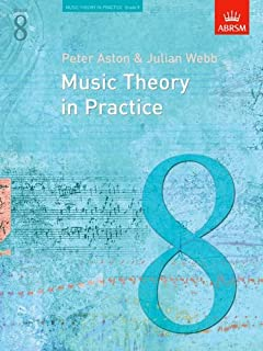 Music Theory in Practice, Grade 8 (Music Theory in Practice (Abrsm)) by Webb, Julian, Ashton, Peter (1993) Paperback