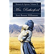 Mrs. Rutherford: Bonnets and Aprons, Book 2