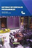 Sistemas secuenciales programables: 1 (MARCOMBO FORMACIÓN)