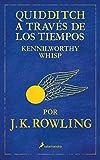 Quidditch a través de los tiempos (Un libro de la biblioteca de...