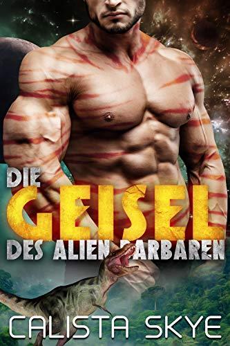 Die Geisel des Alien-Barbaren