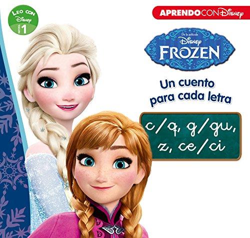 Frozen. Un cuento para cada letra c/q, g/gu, z, ce/ci (Leo con Disney - Nivel 1)