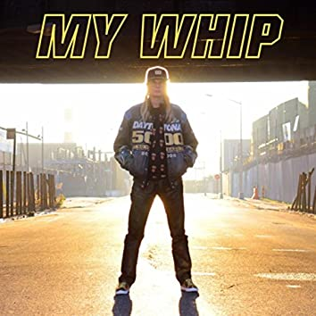 My Whip (Radio Edit)