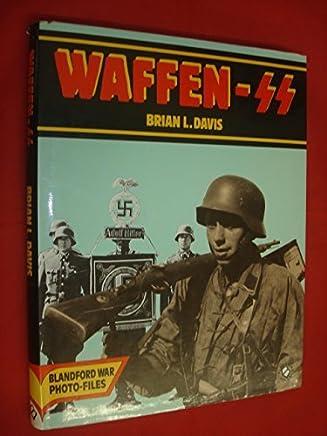 Waffen-SS (Blandford war photo-files) by Brian L. Davis (1986-03-24)