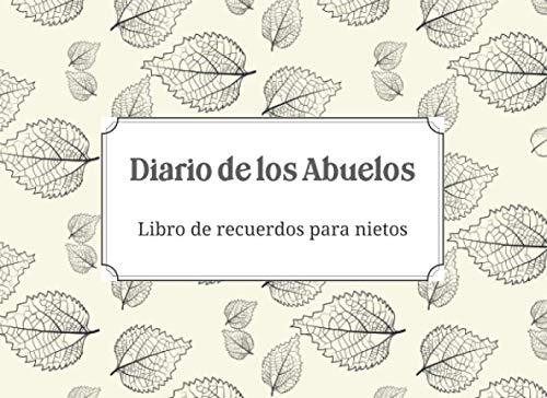 Diario de los Abuelos - Libro de recuerdos para nietos:...