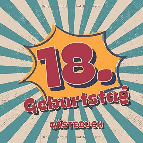 18. Geburtstag Gästebuch: Retro Style Geburtstags Party Gäste Buch für Familie und Freunde um...