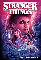 Stranger Things into the Fire 1 (Stranger Things: into the Fire)