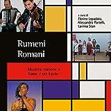 Rumeni Romani. Musice rumene a Roma e nel Lazio (A cura di...