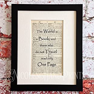The World Is A Book And Those Who Do Not Travel - Gifts for Travellers - Vintage Book Page Print - Travel Quote Wall Art - Travel Inspired Gifts - Bookish Gifts - Latin Quotes - Book Quotes Wall Art