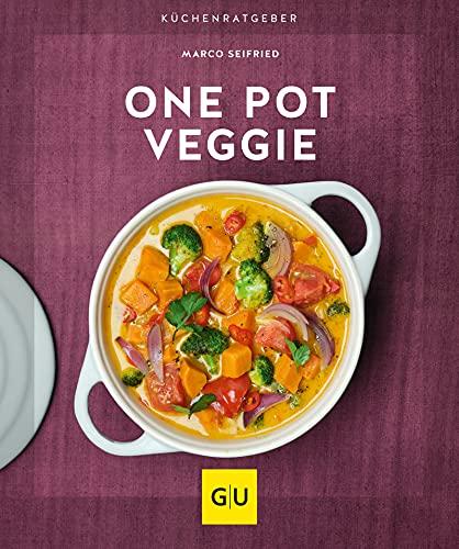 One Pot Veggie (GU KüchenRatgeber)