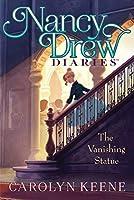 The Vanishing Statue (20) (Nancy Drew Diaries)