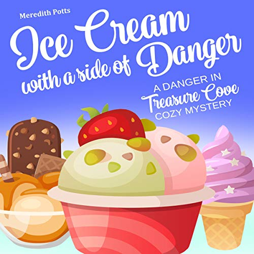 Ice Cream with a Side of Danger Titelbild