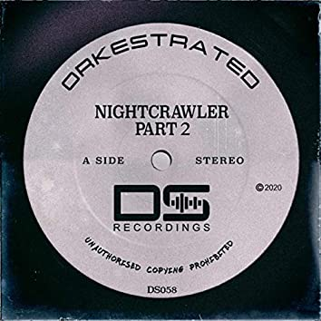 Nightcrawler Part 2