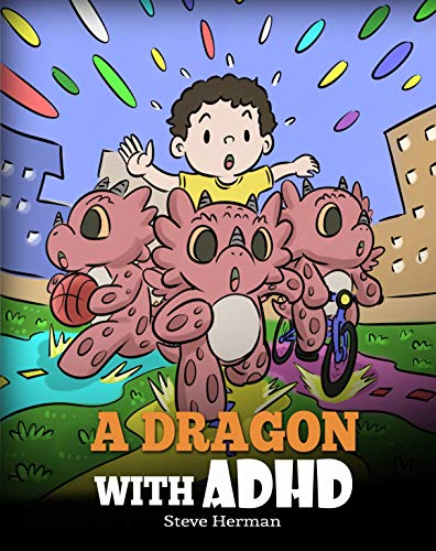 A Dragon With ADHD: A Children's …
