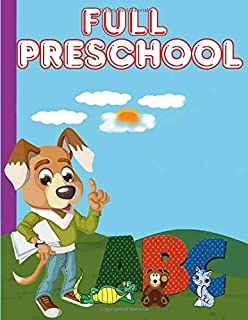 FULL PRESCHOOL: Wipe clean workbook tracing numbers letters and shapes-telling time-matching-dot to dot-scissor cutting sk...