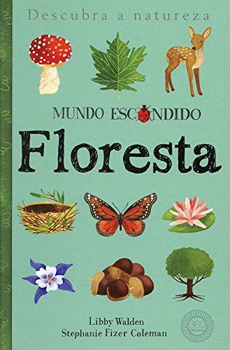 Floresta : Mundo escondido