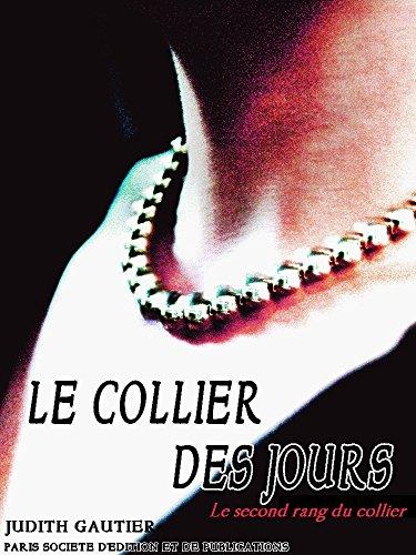 Le Collier des Jours: Le second rang du collier (Le Collier des Jours Series t. 2)