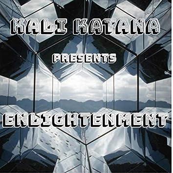Kali Katana Presents Enlightenment
